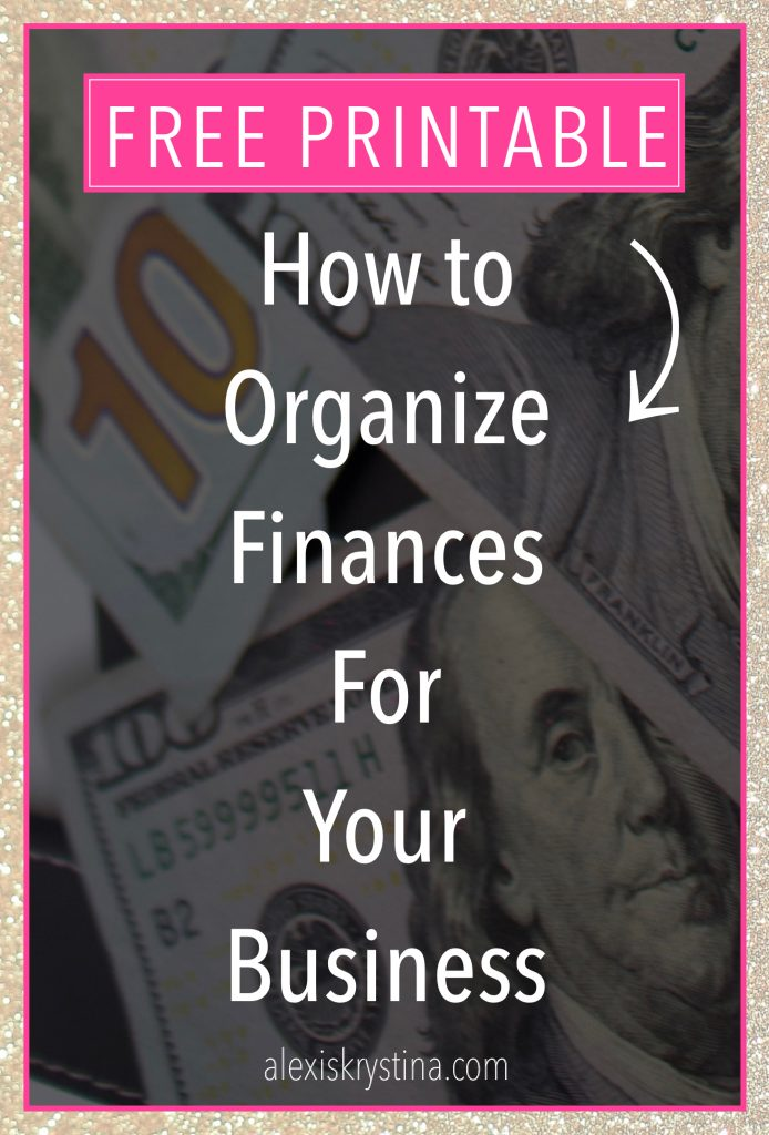 How to Organize Finances for your Small Business | In this free small business finance printable, you get access to the exact steps you need to do for tax deductions, bookkeeping, and organizing your small business finances. #financialtips #womeninbusiness